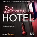 Lovers Hotel   Massimo Carlotto,Piergiorgio Pulixi,G. Sergio Ferrentino