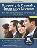 Property & Casualty Insurance License Exam Study Guide: Test Prep and Practice for the Property and Casualty Exam