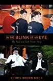 img - for In the Blink of an Eye: The Reed and Rob Nixon Story book / textbook / text book