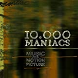 Music from the Motion Picture an album by 10000 Maniacs
