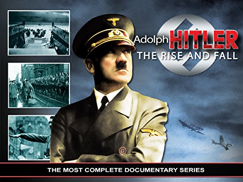 Adolph Hitler, the rise and fall - Season 1