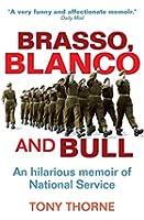 Brasso, Blanco and Bull