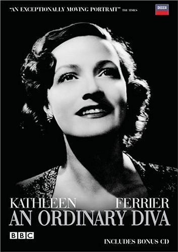 Kathleen Ferrier: An Ordinary Diva [DVD] [2004]