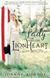 img - for The Lady and the Lionheart book / textbook / text book