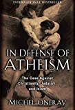 img - for In Defense of Atheism book / textbook / text book