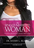 The Single-Married Woman