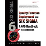 Quality Function Deployment and Six Sigma, Second Edition: A QFD Handbook (2nd Edition) ~ Joseph P. Ficalora