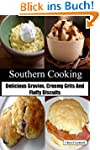 Southern Cooking: Delicious Gravies,...