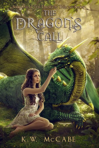Book: The Dragon's Call (The Dragon Throne) by K.W. McCabe