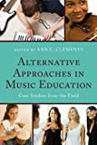 img - for Alternative Approaches in Music Education book / textbook / text book