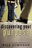 Discovering Your Purpose: A Short Interview with Bill Johnson