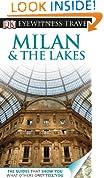 DK Eyewitness Travel Guide: Milan & the Lakes (DK Eyewitness Travel Guides)