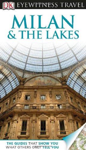 Dk Eyewitness Travel Guide: Milan & The Lakes front-577824
