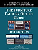 The Furniture Factory Outlet Guide, 2011 Edition
