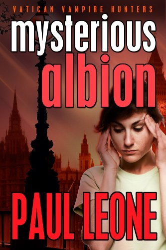 Mysterious Albion (Vatican Vampire Hunters Book 1)