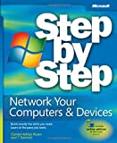 Network Your Computers & Devices Step by Step (Step by Step (Microsoft))