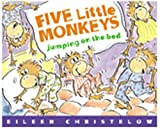Five Little Monkeys Jumping on the Bed (A Five Little Monkeys Story) (0395557011) by Christelow, Eileen