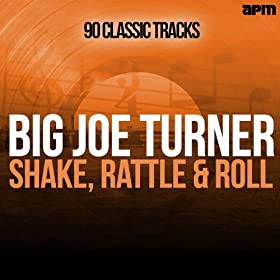 Shake Rattle & Roll - 90 Classic Tracks