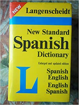 New standard spanish english english spanish dictionary