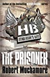 Robert Muchamore Henderson`s Boys: The Prisoner