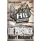 The Prisoner (Henderson`s Boys)by Robert Muchamore