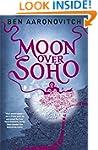 Moon Over Soho: 2 (Rivers of London 2)