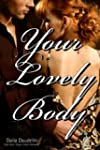 Your Lovely Body (First Time, Virgin,...