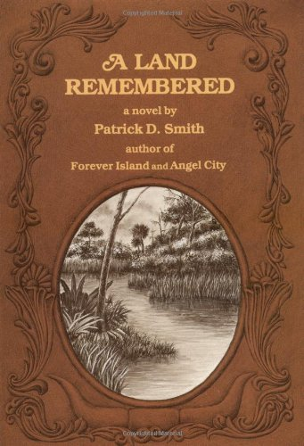 A land remembered essay