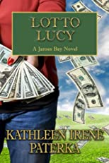 Lotto Lucy (A James Bay Novel, #3)