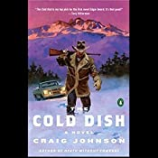 The Cold Dish: A Walt Longmire Mystery | Craig Johnson