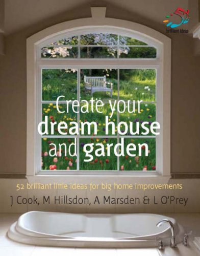Create Your Dream House And Garden 52 Brilliant Little