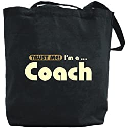 "Canvas Tote Bag Black "" Trust Me, I Am Coach "" Occupations"