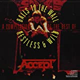 A Compilation Of The Best Of: Balls To The Wall/Restless & Wild