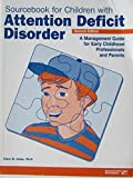 img - for Sourcebook for Children With Attention-Deficit Disorder book / textbook / text book