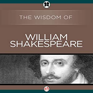 Wisdom of William Shakespeare Audiobook