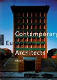 Contemporary European Architects: Vol. 1