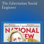 The Libertarian Social Engineer | Kevin D. Williamson