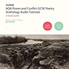 AQA Power and Conflict GCSE Poetry Anthology Audio Tutorials Hörbuch von Rebecca Kleanthous Gesprochen von: Penny Andrews, Andrew Cresswell