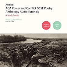 AQA Power and Conflict GCSE Poetry Anthology Audio Tutorials Audiobook by Rebecca Kleanthous Narrated by Penny Andrews, Andrew Cresswell