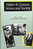 img - for Walter B. Cannon: Science and Society by Elin L. Wolfe (2000-03-01) book / textbook / text book