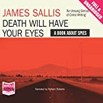 Death Will Have Your Eyes | James Sallis