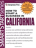 img - for How to Start a Business in California (Smartstart Series (Entrepreneur Press).) book / textbook / text book