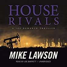 House Rivals: A Joe DeMarco Thriller: The DeMarco Series, Book 10 (       UNABRIDGED) by Mike Lawson Narrated by Joe Barrett