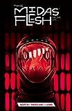 The Midas Flesh Vol. 1