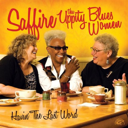 Going Down To The River by Saffire-The Uppity Blues Women