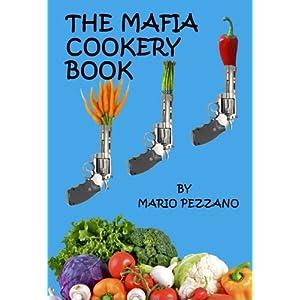 The Mafia Cookery Book Livre en Ligne - Telecharger Ebook