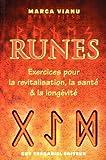 Runes : Exercices pour la revitalisation, la santé et la longévité