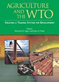 img - for Agriculture and the WTO: Creating a Trading System for Development (Trade and Development) book / textbook / text book