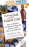 Putting God on the Guest List: How to Reclaim the Spiritual Meaning of Your Child's Bar or Bat Mitzvah