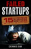 img - for Failed Startups: 15 Expensive Business Mistakes And How You Can Avoid Them book / textbook / text book